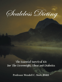 Scaleless Dieting: The Essential Survival Kit for the Overweight, Obese and Diabetics