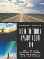 How to Truly Enjoy Your Life