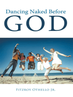 Dancing Naked Before God