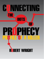 Connecting the Dots of Prophecy