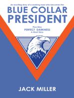 Blue Collar President