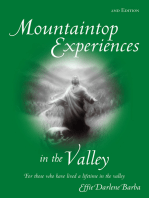 Mountaintop Experiences in the Valley, 2Nd Edition