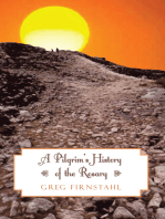A Pilgrim's History of the Rosary