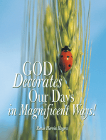 God Decorates Our Days in Magnificent Ways!