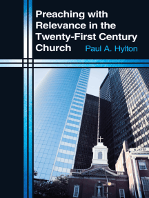 Preaching with Relevance in the Twenty-First Century Church