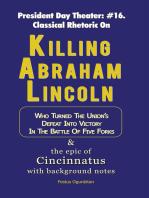 Killing Abraham Lincoln
