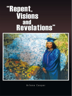"""""""Repent, Visions and Revelations"""""""