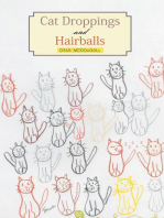 Cat Droppings and Hairballs