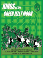 Kings of the Green Jelly Moon