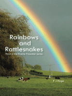 Rainbows and Rattlesnakes