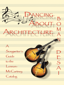Dancing About Architecture: A Songwriter's Guide to the Lennon-Mccartney Catalog