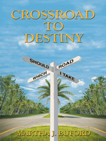 Crossroad to Destiny
