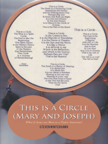 This Is a Circle (Mary and Joseph): What If Jesus Was Born as a Native American?