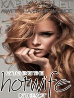 Catching the Hotwife in the Act - A Wife Sharing Romance