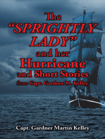 The Sprightly Lady and Her Hurricane and Short Stories from Capt. Gardner M. Kelley