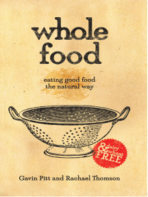 Whole Food: Eating Good Food the Natural Way