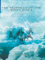 The Prophecy of the White Rider