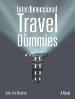 Interdimensional Travel for Dummies
