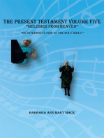 """The Present Testament Volume Five """"Melodies from Heaven"""""""
