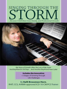 Singing Through the Storm: …Because I Still Have God, Family, and Professional Growth