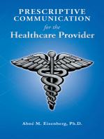 Prescriptive Communication for the Healthcare Provider
