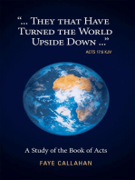 """...They That Have Turned the World Upside Down..."" Acts 17:6 Kjv"