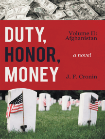 Duty, Honor, Money: Volume Ii: Afghanistan