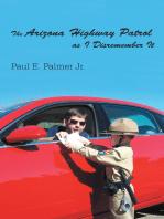 The Arizona Highway Patrol as I Disremember It