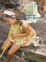When Children of Immigrants Are Left Behind: My Story Must Be Told