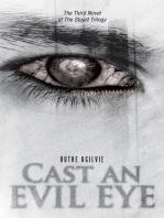 Cast an Evil Eye