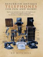 Refurbish Antique Telephones for Fun and Hobby