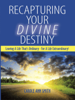 Recapturing Your Divine Destiny