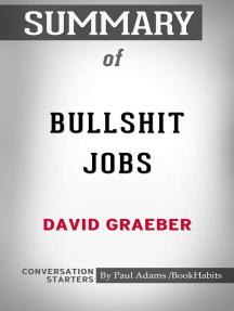 Summary of Bullshit Jobs: A Theory