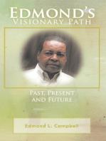 Edmond'S Visionary Path