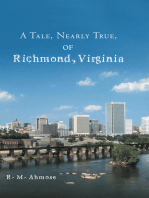 A Tale, Nearly True, of Richmond, Virginia