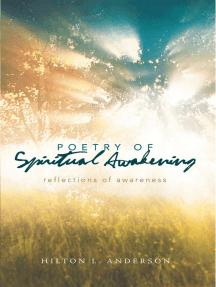 Poetry of Spiritual Awakening: Reflections of Awareness