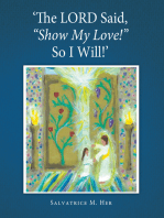 """'The Lord Said, """"Show My Love!"""" so I Will!'"""