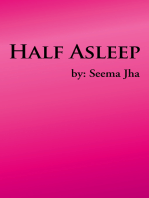 Half Asleep