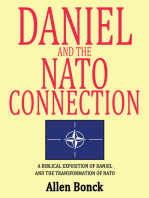 Daniel and the Nato Connection: A Biblical Exposition of Daniel and the Transformation of Nato