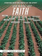 Growing My Faith Garden