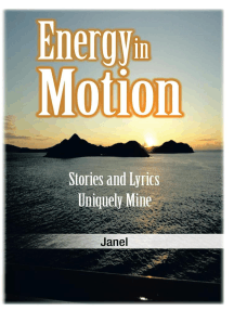 Energy in Motion: Stories and Lyrics Uniquely Mine