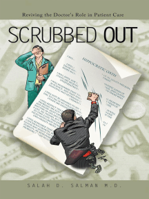 Scrubbed Out: Reviving the Doctor's Role in Patient Care