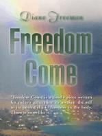 Freedom Come