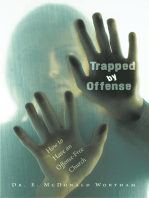 Trapped by Offense
