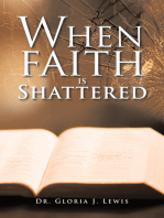 When Faith Is Shattered