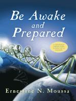 Be Awake and Prepared