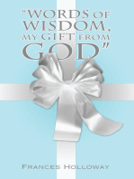 """""""Words of Wisdom, My Gift from God"""""""