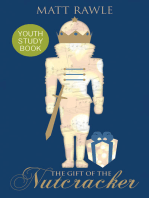 The Gift of the Nutcracker Youth Study Book