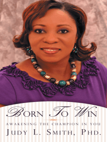 Born to Win: Awakening the Champion in You