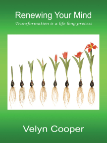 Renewing Your Mind: Transformation Is a Life Long Process